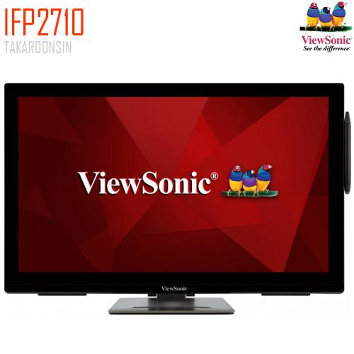 จอ MONITER 27นิ้ว IFP2710 VIEWSONIC