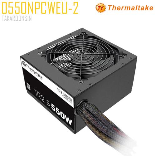 อุปกรณ์จ่ายไฟ POWER SUPPLY THERMALTAKE TR2 S 550W