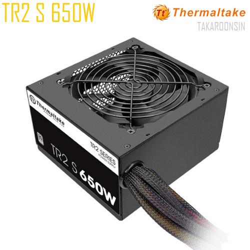 อุปกรณ์จ่ายไฟ POWER SUPPLY THERMALTAKE TR2 S 650W