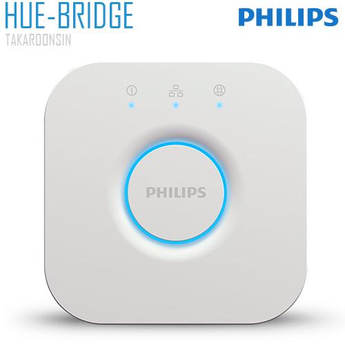ตัวควบคุมหลอดไฟ PHILIPS HUE BRIDGE ID/TH