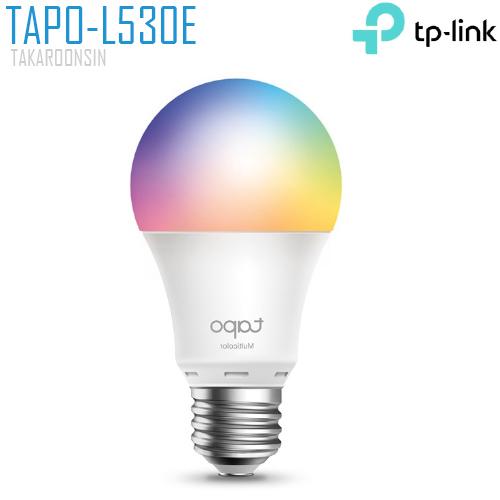 หลอดไฟอัจฉริยะ TP-LINK (TAPO-L530E) Smart Wi-Fi Light Bulb