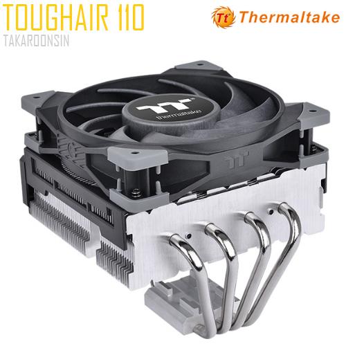 THERMALTAKE TOUGHAIR 110 CPU COOLER